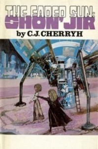 The Faded Sun: Shon'jir - C.J. Cherryh