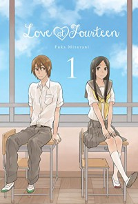 Love at Fourteen, Vol. 1 - Fuka Mizutani