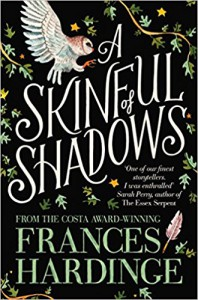 A Skinful of Shadows - Frances Hardinge