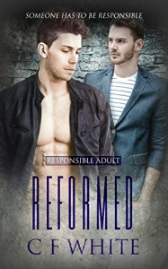 Reformed (Responsible Adult #3) - C.F. White