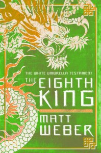 The Eighth King - Matt Weber