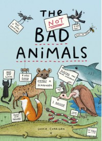 The Not Bad Animals - Sophie Corrigan
