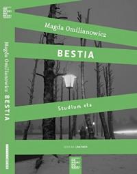 Bestia - Magda Omilianowicz