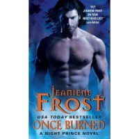Once Burned (Night Prince, #1) - Jeaniene Frost