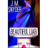 Beautiful Liar - J.M. Snyder