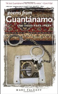 Poems from Guantanamo: The Detainees Speak - Marc Falkoff, Flagg Miller, Ariel Dorfman