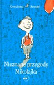 Nieznane przygody Mikołajka - Jean-Jacques Sempé, René Goscinny