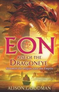 Eon: Rise of the Dragoneye - Alison Goodman