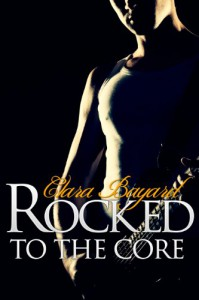 Rocked to the Core (Rockstar BBW Erotic Romance) - Clara Bayard