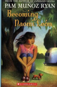 Becoming Naomi León - Pam Muñoz Ryan
