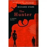 The Hunter (Parker, #1) - Richard Stark