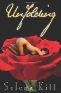 Unfolding - Selena Kitt