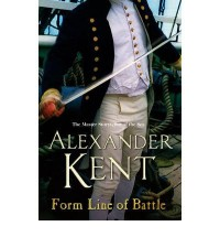 21 Books by Alexander Kent : The Richard Bolitho Series - Midshipman Bolitho, Stand in Danger, In Gallant Company, Sloop of War, To Glory We Steer, Command a King's Ship, Passage to Mutiny, With All Dispatch, Form Line of Battle! + 12 More (The Richard &a - Alexander Kent