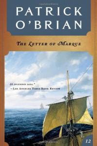 The Letter of Marque (Aubrey/Maturin Book 12) - Patrick O'Brian