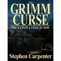 Once Upon a Time is Now (The Grimm Curse) - Stephen Carpenter