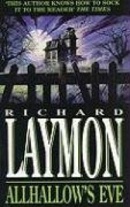 Allhallow's Eve - Richard Laymon