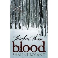 Thicker Than Blood  - Shalini Boland