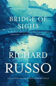 Bridge of Sighs - Richard Russo