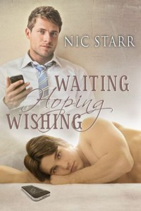 Waiting, Hoping, Wishing - Nic Starr