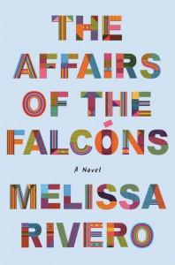 The Affairs of the Falcóns - Melissa Rivero