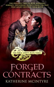 Forged Contracts (Tribal Spirits #3) - Katherine McIntyre
