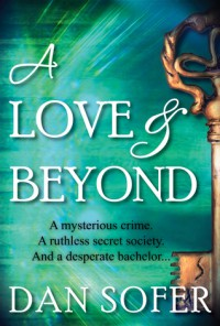 A Love and Beyond - Dan Sofer