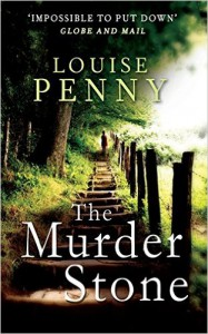 The Murder Stone - Louise Penny
