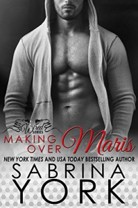 Making Over Maris (Wired Series Book 3) - Sabrina York