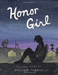 Honor Girl - Maggie Thrash, Maggie Thrash