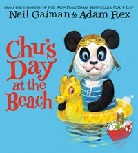 Chu's Day at the Beach - Adam Rex, Neil Gaiman