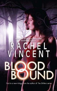 Blood Bound (Unbound #1) - Rachel Vincent