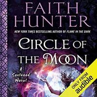 Circle of the Moon (Soulwood #4) - Faith Hunter