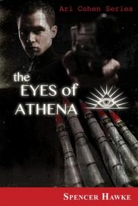 The Eyes of Athena (Logan Crowe writing as Spencer Hawke) - Logan Crowe