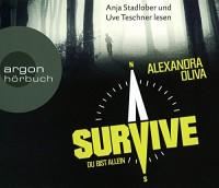 Survive - Du bist allein - Alexandra Oliva, Anja Stadlober, Uve Teschner, Klaus Timmermann, Ulrike Wasel