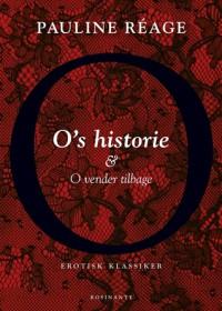 O's historie og O vender tilbage. - Pauline Réage