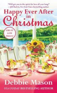 Happy Ever After in Christmas (Christmas, Colorado #7) - Debbie Mason