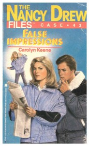 False Impressions (Nancy Drew Files) - Carolyn Keene