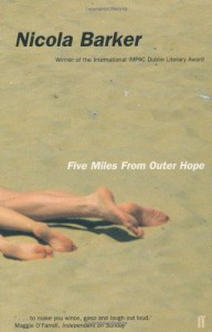 Five Miles from Outer Hope - Nicola Barker