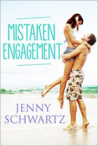 Mistaken Engagement - Jenny Schwartz