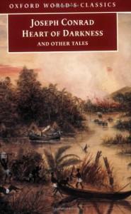 Heart of Darkness and Other Tales (Oxford World's Classics) - Joseph Conrad, Cedric Watts