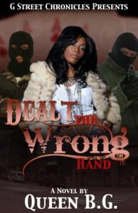 Dealt the Wrong Hand - Queen B.G.
