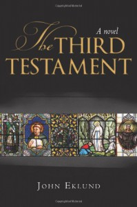 The Third Testament - John Eklund