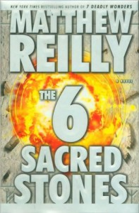 Six Sacred Stones, The - Matthew Reilly