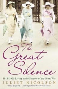 The Great Silence - Juliet Nicolson