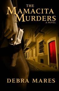 The Mamacita Murders (Volume 1) - Debra Mares