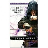 The Night Angel Trilogy (Night Angel, #1-3) - Brent Weeks
