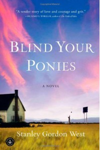 Blind Your Ponies - Stanley Gordon West