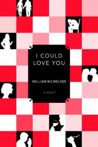 I Could Love You - William Nicholson