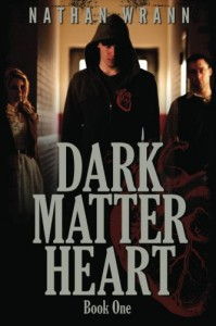 Dark Matter Heart - Nathan Wrann