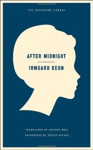 After Midnight (Neversink) - Irmgard Keun